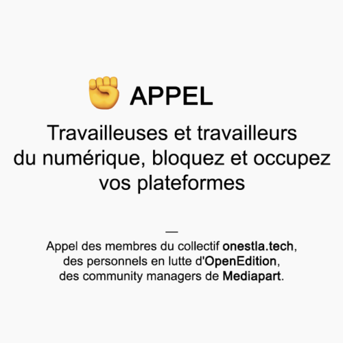 https://blogs.mediapart.fr/community-managers-en-greve/blog/150120/travailleuses-et-travailleurs-du-numerique-bloquez-et-occupez-vos-plateformes?utm_source=twitter&utm_medium=social&utm_campaign=Sharing&xtor=CS3-67